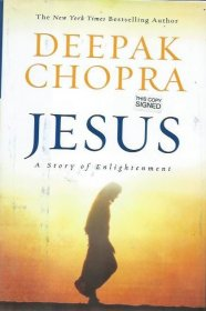 Jesus : A Story of Enlightenment by Deepak Chopra - Hardcover FIRST EDITION
