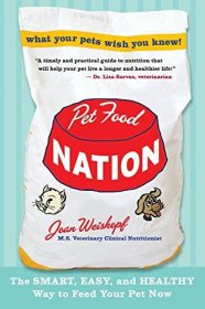 Pet Food Nation by Joan Weiskopf - Paperback Nonfiction