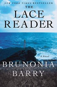 The Lace Reader : A Novel by Brunonia Barry - Hardcover Literary Fiction