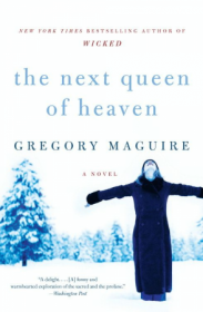 The Next Queen of Heaven by Gregory Maguire - Paperback Literary Fiction