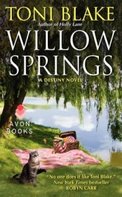 Willow Springs : A Destiny Novel by Toni Blake - Avon Romance