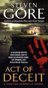 Act of Deceit : A Harlan Donnally Novel by Steven Gore - Mass Market Paperback