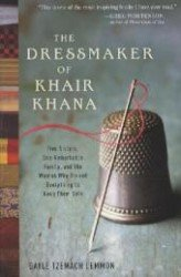 The Dressmaker of Khair Khana by Gayle Tzemach Lemmon - Paperback USED Memoir
