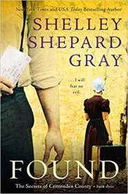 Found : The Secrets of Crittenden County by Shelley Shepard Gray - Paperback