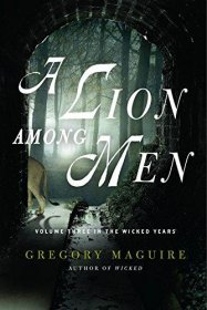 A Lion Among Men (Wicked Years) by Gregory Maguire - Paperback