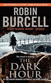 The Dark Hour by Robin Burcell - Paperback Fiction