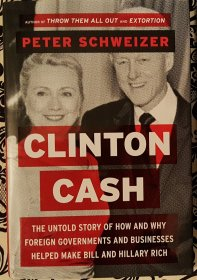 Clinton Cash by Peter Schweizer - Hardcover FIRST EDITION