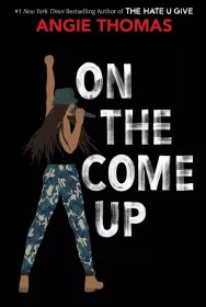 On The Come Up by Angie Thomas - Hardcover Young Adult Fiction