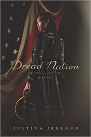 Dread Nation by Justina Ireland - Hardcover (Historical) Zombie Literature