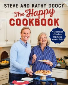 The Happy Cookbook : A Celebration of the Food That Makes America Smile by Steve & Kathy Doocy - Hardcover