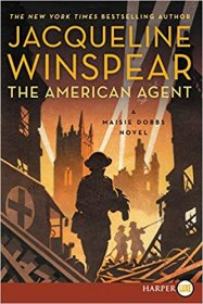The American Agent : A Maisie Dobbs Novel by Jacqueline Winspear - Paperback, Large Print