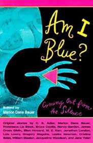 Am I Blue? : Coming Out from the Silence edited by Marion Dane Bauer - Paperback USED