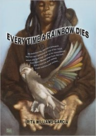 Every Time a Rainbow Dies by Rita Williams-Garcia - Paperback