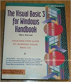 The Visual Basic 3 for Windows Handbook by Gary Cornell - Paperback USED