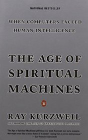 The Age of Spiritual Machines by Ray Kurzweil - Paperback USED