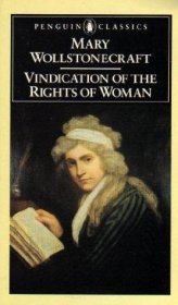 A Vindication of the Rights of Woman by Mary Wollstonecraft - Paperback USED Classics