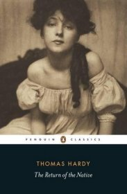 The Return of the Native by Thomas Hardy - Paperback Penguin Classics