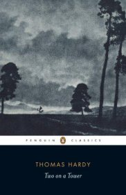 Two on a Tower by Thomas Hardy - Paperback Penguin Classics