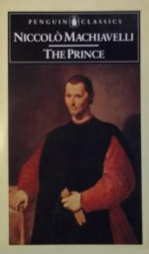 The Prince by Niccolo Machiavelli - Penguin Classics Paperback