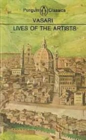 Lives of the Artists by Vasari - Paperback Penguin USED Classics
