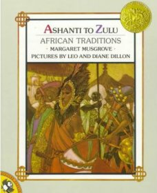Ashanti to Zulu : African Traditions by Margaret Musgrove - Paperback Illustrated