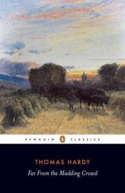Far from the Madding Crowd by Thomas Hardy - Paperback Penguin Classics