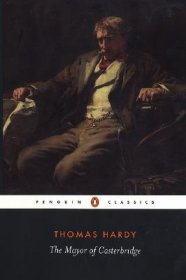 The Mayor of Casterbridge by Thomas Hardy - Paperback Penguin Classics