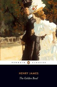 The Golden Bowl by Henry James - Paperback Penguin Classics