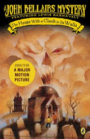 The House with a Clock in Its Walls : A Lewis Barnavelt Mystery by John Bellairs - Paperback