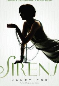 Sirens : A Novel by Janet Fox - Paperback