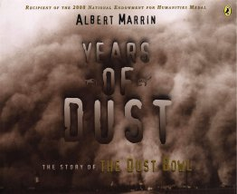 Years of Dust The Story of the Dust Bowl by Albert Marrin - Paperback Illustrated