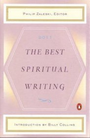 The Best Spiritual Writing 2011 - Paperback Nonfiction