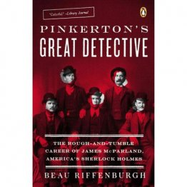 Pinkerton's Great Detective by Beau Riffenburgh - Paperback Nonfiction