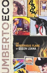 The Mysterious Flame of Queen Loana by Umberto Eco HC First Edition