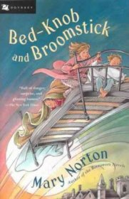 Bed-Knob and Broomstick by Mary Norton - Children's Classic