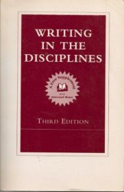 Writing in the Disciplines : Third Edition - USED Reference