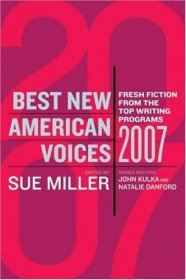 Best New American Voices 2007 edited by Sue Miller - Paperback