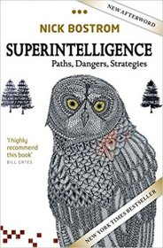 Superintelligence : Paths, Dangers, Strategies by Nick Bostrom - Paperback