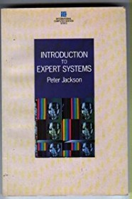 Introduction to Expert Systems by Peter Jackson SC