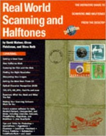 Real World Scanning and Halftones 2nd Edition Paperback
