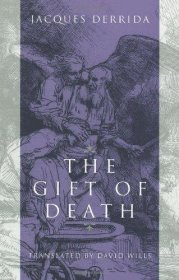 The Gift of Death by Jacques Derrida (Religion and Postmodernism) - Paperback USED