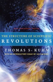 The Structure of Scientific Revolutions : 50th Anniversary Edition by Thomas S. Kuhn - Paperback