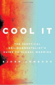 Cool It by Bjorn Lomborg - Hardcover Nonfiction