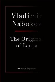 The Original of Laura by Vladimir Nabokov - Hardcover Fiction