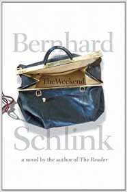 The Weekend by Bernhard Schlink - Hardcover Fiction