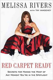 Red Carpet Ready by Melissa Rivers - Hardcover Memoir