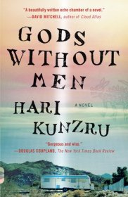 Gods Without Men : A Novel by Hari Kunzru - Paperback Fiction