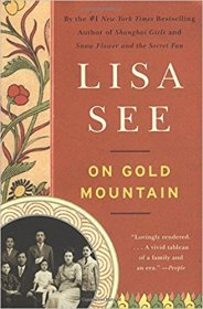 On Gold Mountain by Lisa See - Trade Paperback Family History
