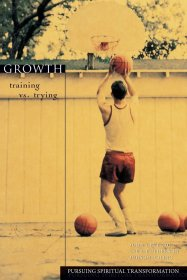 Growth : Training vs. Trying by John Ortberg and Laurie Pedersokn - Paperback Nonfiction