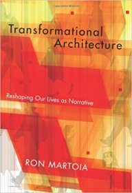 Transformational Architecture by Ron Martoia - Paperback